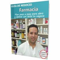 Como Abrir Una Farmacia - Requisitos Para Iniciar Negocio