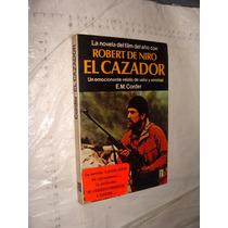Libro El Cazador , E.m.corder , Año 1979 , 170 Paginas