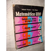 Libro Matematicas Uno , Robledo Vazquez , Primer Grado Educa