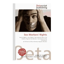 Sex Workers Rights Human Rights, Labor, Lambert M Surhone