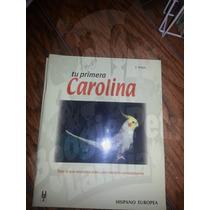 Libros De Aves, Carolina, Periquito, Ed Hispano Europea Au1