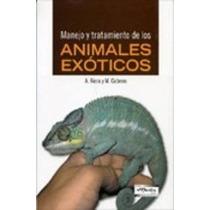 Animales Exóticos - Manejo Y Tratamiento - Libro