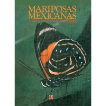 Libro Mariposas Mexicanas