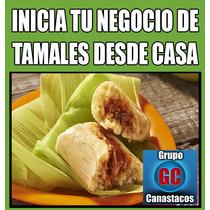 Curso De Tamales Inicia Tu Propio Negocio