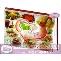 Cocina Saludable Doña Lupita 1 Tomo Ibalpe