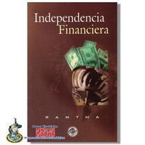Ramtha Independencia Financiera / Todos Sus Libros En Merlin