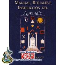 M. Rituales E Instrucción Del Aprendiz - Masonería