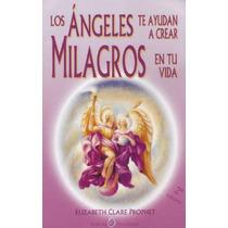 Los Angeles Te Ayudan A Crear Milagros En Tu Vida