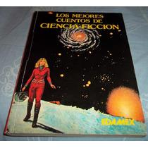 Libro Los Mejores Cuentos D Ciencia Ficcion