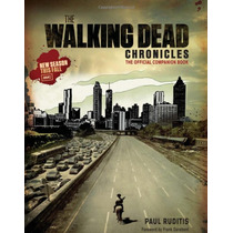 Libro The Walking Dead Chronicles: The Official Companion