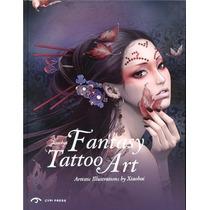 Libro De Arte Fantasy Tatoo Art Ilustracion Artistico Manga!