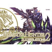 Libro De Arte Monster Hunter Illustrations 2 - Capcom
