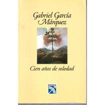Cien Años De Soledad. De Gabriel Garcia Marquez