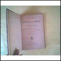 Denis, León. Después De La Muerte. Filosof.1906.