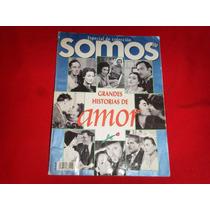 Somos - Grandes Historias De Amor / Año 1997