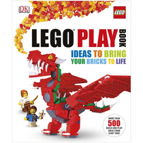 Lego Libro Play Book: Ideas To Bring Your Bricks To Life