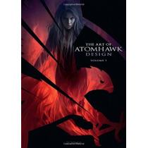 Libro The Art Of Atomhawk Design Vol 1 3dtotal Nuevo!