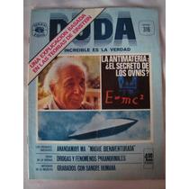 Revista Duda La Antimateria El Secreto De Los Ovnis No. 316