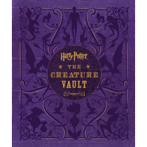 Harry Potter: The Creature Vault: The Creatures And Plants