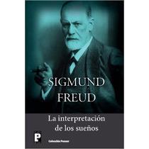 La Interpretación De Los Sueños (spanish Edition) *cj