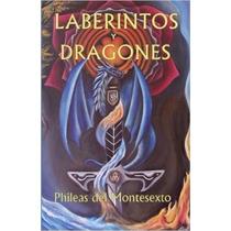 Laberintos Y Dragones (enciclopedia De La Sabidura Antigua)