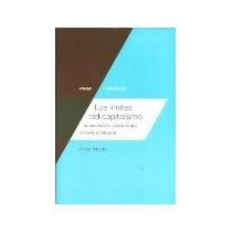 Libro Los Limites Del Capitalismo *cj