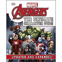 Libro Marvel The Avengers: The Ultimate Character Guide