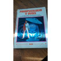 Parapsicologia Y Ovnis - Antonio Las Heras