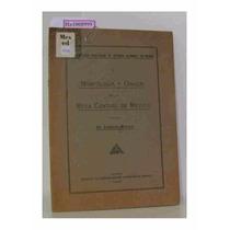 Antiguo Libro Morfologia Y Origen De Mesa Central De Mexico