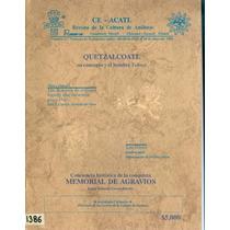 Revista De La Cultura De Anahuac Ce Acatl Antigua 1992