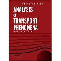 Analysis Of Transport Phenomena (topics In Chemical Engineer
