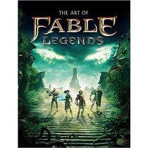 The Art Of Fable Legends