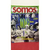 100 Años De Cine Mexicano Revista Somos