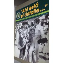 Cantinflas Ahi Esta El Detalle Revista Especial