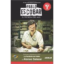 Pablo Escobar, El Patrón Del Mal (la Parábola De Pablo) (mti