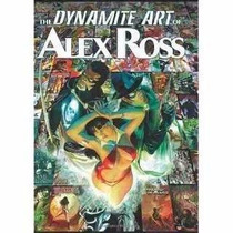 Libro De The Dynamite Art Of Alex Ross En Pasta Dura - Nuevo