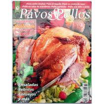 Pavos Y Pollos Variedad De Rellenos Gastronomía Ensaladas