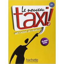 Le Nouveau Taxi ! Méthode De Français Volume 3 : B1 (plus Cd