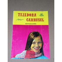 Tejedora Carrusel Mi Alegria Algara Instrucciones Manual