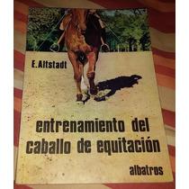 Librosdelrecuerdo Entrenamiento Del Caballo D Equitacion
