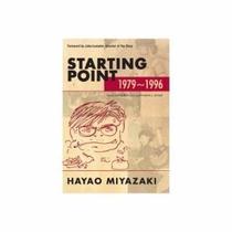 Libro De Hayao Miyazaki: Starting Point: 1979-1996 - Nuevo