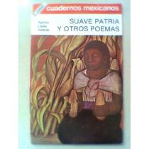 Cuadernos Mexicanos Suave Patria Ramon Lopez Velarde 101
