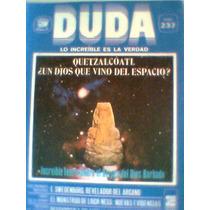 Revista Duda Quetzalcoatl Dios Que Vino Del Espaciono237