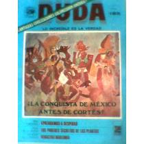 Revista Duda La Conquista De Mexico Antes De Cortes No.183
