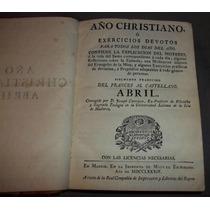 Libro Año Cristiano Del Mes De Abril De 1784