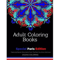 Adult Coloring Books: Special Paris Edition - Featuring Popu