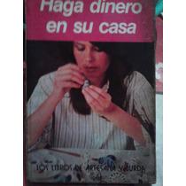 Haga Dinero En Su Casa, Artesana Y Burda