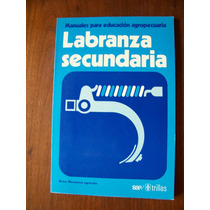 Labranza Secundaria-manuales Educación Agropecuaria-rm4