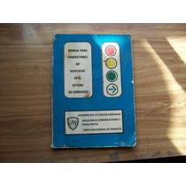 Manual Para Conductores De Vehículos Edo De Chih-ilust-rm4
