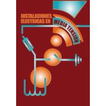 Aprenda Instalaciones Electricas En Media Tension